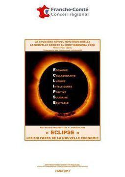 Eclipse Economie Collaborative, Ludique, Intelligente, Positive, Solidaire, Equitable Contribution Du 7 Mai 2015 | foresighting | Scoop.it