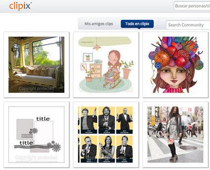 Organiza tu vida virtual con Clipix   Educa con TIC   Las TIC y la Educación   Scoop.it