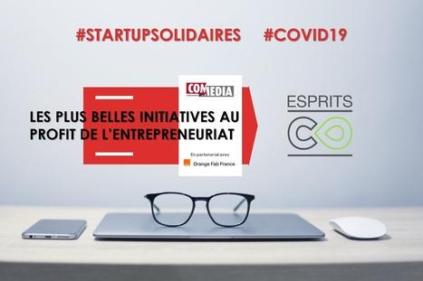 Orange Fab et EspritsCollaboratifs ont travaillé ensemble pour mettre à disposition des start-ups un environnement de veille dédié au Covid-19 | #InnovationInWar by IE-Club | Scoop.it
