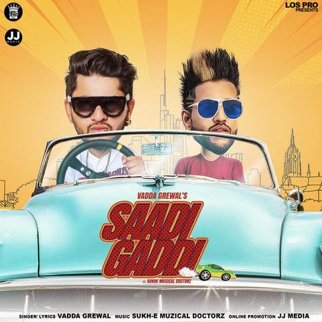 Saadi Gaddi - Vadda Grewal Mp3 Song Download Mr...