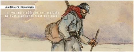 La première guerre mondiale : dossier pédagogique de la BDIC | Centenaire de la Première Guerre Mondiale | Scoop.it