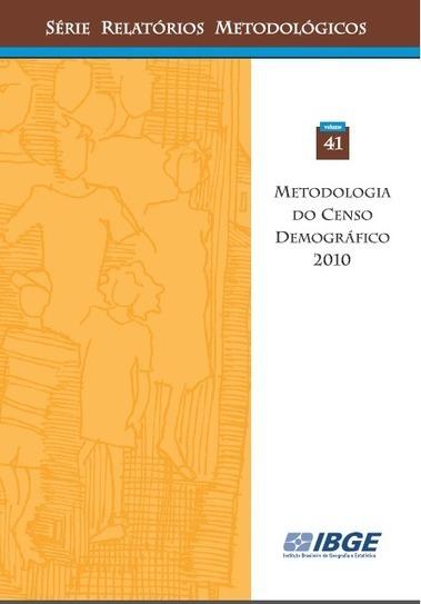 Metodologia do Censo Demográfico 2010   #Geoprocessamento em Foco   Scoop.it