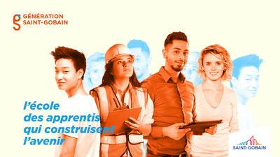 Génération Saint-Gobain, l'école des apprentis qui construisent l'avenir ! - L'Etudiant