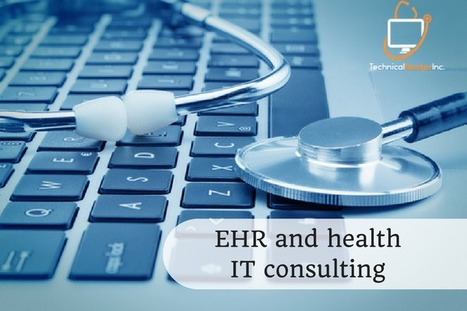5 EHR Benefits We Seem to Have Forgotten About | EHR and Health IT Consulting | Scoop.it