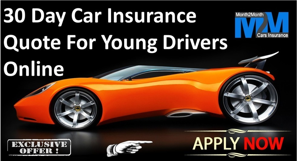 Get Car Insurance Quotes >> Get Car Insurance Policy For 30 Day Young Driv
