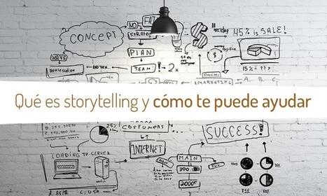 Qué es Storytelling y cómo te puede ayudar en tus proyectos | Digital Storytelling | Scoop.it
