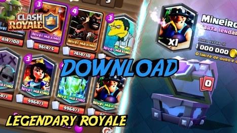 Legendary Royale : Clash Royale Private Server