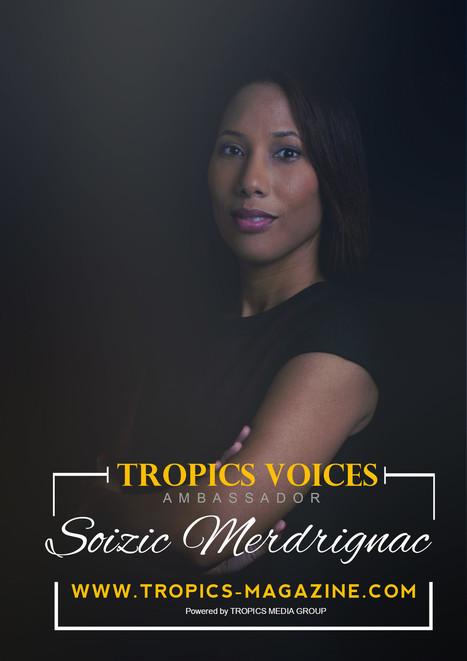 Nous y sommes, le site de www.tropics-magazine.com est lancé...et début d'une nouvelle campagne intitulée #TropicsVoices  by Tropics Magazine dont je suis l'une des ambassadrices  #TropicsVoicesAmb... | Afrique, une terre forte et en devenir... mais secouée encore par ses vieux démons | Scoop.it