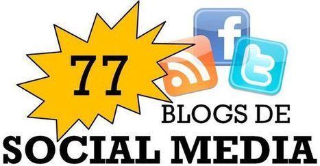 77 blogs de Social Media que no debes perderte - Marketing de Guerrilla en la Web 2.0   Community Manager   Scoop.it