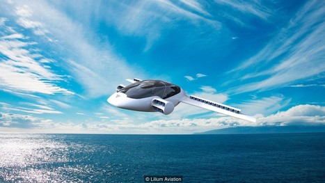 Meet Lilium, the world's first VTOL personal aircraft – Hello Tomorrow Challenge 2016 Grand Prize Winner | cross pond high tech | Scoop.it