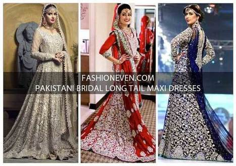 478758bf8be Pakistani Bridal Long Tail Maxi Dress Designs 2...