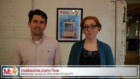 DON'T MISS IT! Make: Live is Broadcasting | Maker Stuff | Scoop.it
