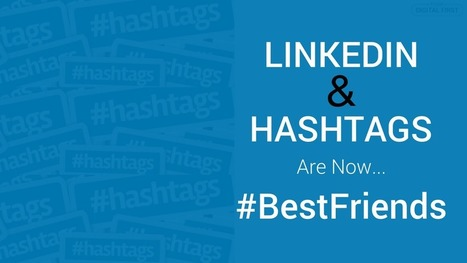 LinkedIn And Hashtags Are Now #BestFriends | Social Media Bites! | Scoop.it
