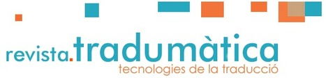 (CA) - Tradumàtica: tecnologies de la traducció | uab.cat | Glossarissimo! | Scoop.it