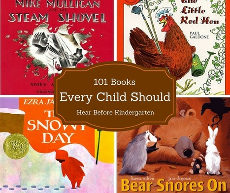 101 Books Every Child Needs to Hear Before Kindergarten | Reading discovery | Scoop.it