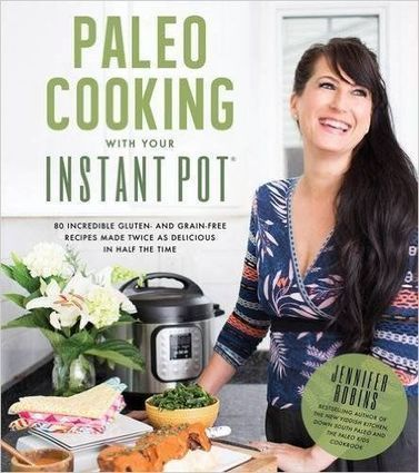 Paleo Cooking With Your Instant Pot - Free eBooks | Free Download Pdf Books | Scoop.it