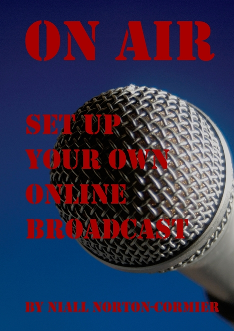 On Air: Set Up Your Own Online Broadcast ~ MakeUseOf | Into the Driver's Seat | Scoop.it