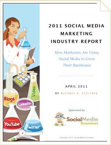 2011 Social Media Marketing Industry Report | Social Media Examiner | Be Social On Media For Best Marketing ! | Scoop.it