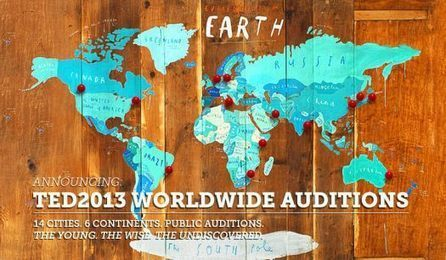 TED Blog | Announcing a global talent search for TED2013 speakers | Internet Hunting | Scoop.it