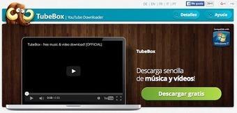 TubeBox - Descarga vídeos y música de una manera muy sencilla   Tablets na educação   Scoop.it
