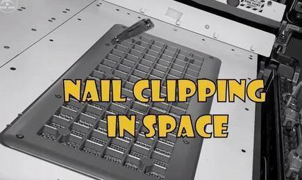 Πως οι αστροναύτες κόβουν τα νύχια τους στον ΔΔΣ | SCIENCE NEWS | Scoop.it