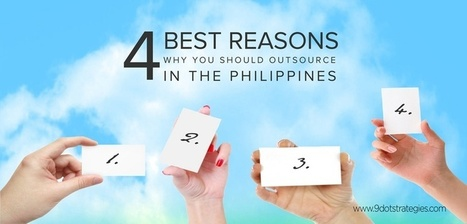 Reasons Why Clients should Outsource in the Philippines | Digital, Social Media and Internet Marketing | Scoop.it