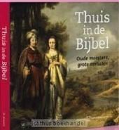 Thuis in de Bijbel - Berg van den / Hak | Christelijke Kunstboeken | Scoop.it