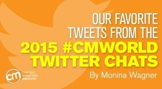 Our Favorite Tweets from the 2015 #CMWorld Twitter Chats   Social Media in Manufacturing Today   Scoop.it