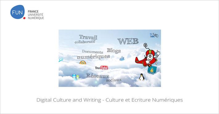 [Today] MOOC Digital Culture and Writing - Culture et Ecriture Numériques | MOOC Francophone | Scoop.it