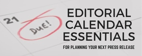 PR Pros' Essentials for an Effective Press Release Calendar | Media Relations | Scoop.it