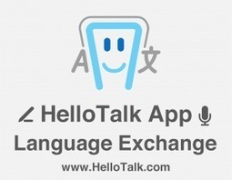HelloTalk Social Language Exchange App | Free Language | TEFLTech | Scoop.it