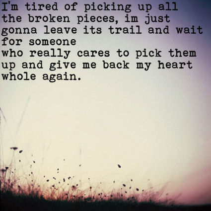 Picking Up The Broken Pieces The Best Quotes