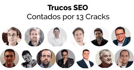 Trucos SEO: Mejorar el posicionamiento web según 13 Cracks | cinacio06 | Scoop.it