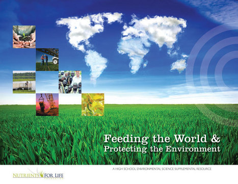 Feeding the World & Protecting the Environment   AgroWorld - April   May 2016   Scoop.it