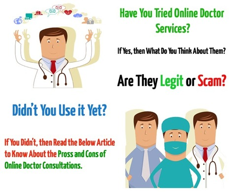 Pros and Cons of Online Doctor Consultations | Medical Alerts | Scoop.it