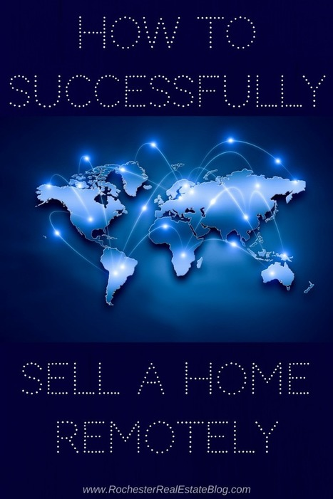 How To Successfully Sell A Home Remotely | Real Estate Clips | Scoop.it