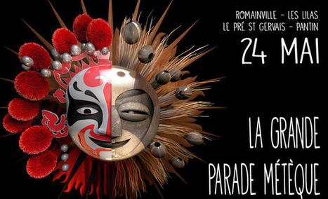 La Grande Parade Métèque 24 mai 2014 : d'ici là, vous participez sur Kisskisbankbank ? | Parisian'East, la communauté urbaine des amoureux de l'Est Parisien. | Scoop.it
