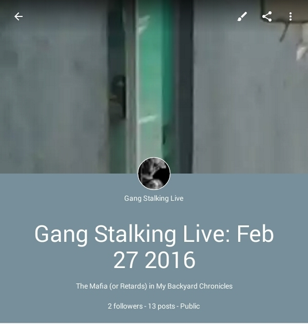 Gang Stalking Live: Feb 27 2016 | Gang Stalkin