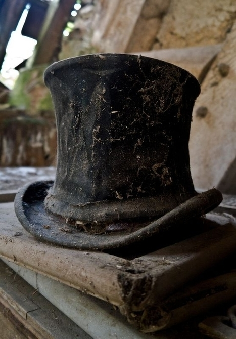 A forgotten top hat among the ruins of a house | Modern Ruins | Scoop.it