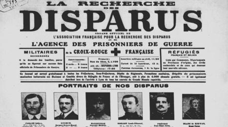 À la recherche des Disparus de la Grande Guerre | Nos Racines | Scoop.it