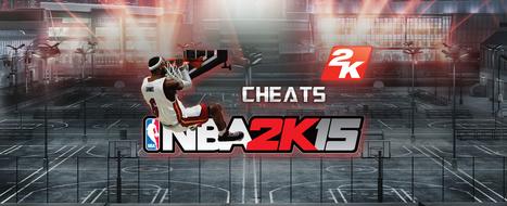 <b>NBA 2k15 Cheats</b> | Official <b>NBA 2K15 Cheats</b> Site...