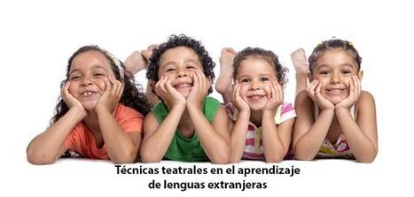 Técnicas teatrales en el aprendizaje de lenguas extranjeras | Blog de CNIIE | Educación en Castilla-La Mancha | Scoop.it