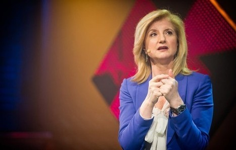 Arianna Huffington Wants to Redefine Success. But Are We Ready to Listen? - Entrepreneur | Peer2Politics | Scoop.it