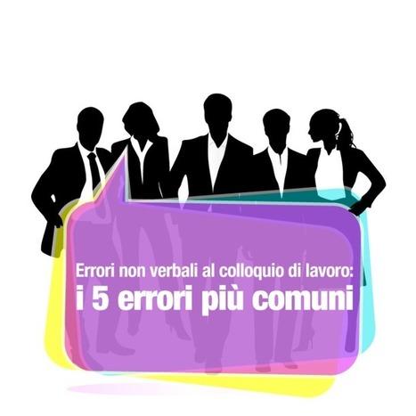 Errori non verbali al colloquio di lavoro: i 5 errori più comuni   Professione Counselor   Scoop.it