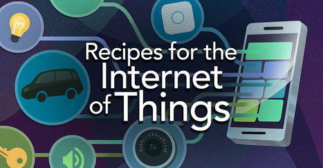 Recipes for the Internet of Things | Internet de las cosas | Scoop.it