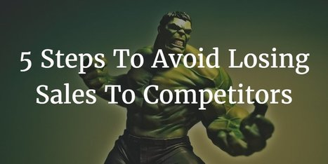 5 Steps To Avoid Losing Sales To Competitors' Promotions | Strategy and Competitive Intelligence by Bonnie Hohhof | Scoop.it