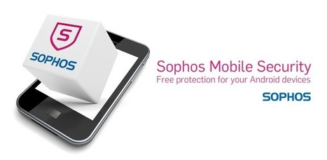 Sophos Mobile Security - Applications Android GooglePlay | ICT Security Tools | Scoop.it