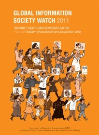 2011 - Internet rights and democratisation | GISWatch | #globalcamp | Scoop.it