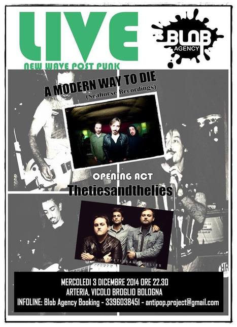 SERATA NEW WAVE / POST PUNK all'Arteria con gli A Modern Way To Die | concerti italia | Scoop.it