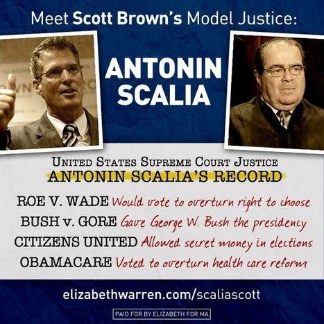 Scott Brown's model Supreme Court Justice: anti-choice conservative Antonin Scalia | Massachusetts Senate Race 2012 | Scoop.it
